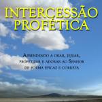 Apostila de INTERCESSÃO PROFÉTICA – Formato PDF